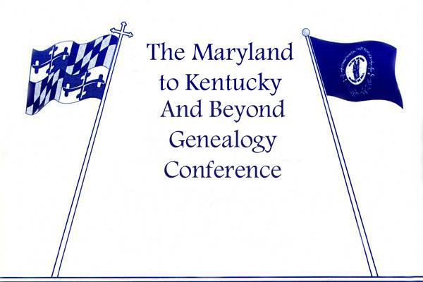 MD to KY & Beyond Genealogy Conference