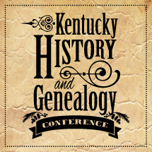 Kentucky History and Genealogy Conference